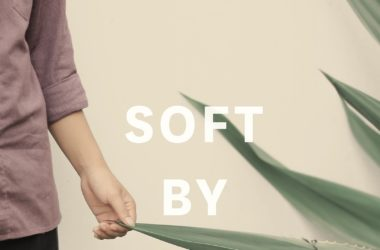 Soft By Nature